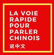 La voie rapide pour parler chinois